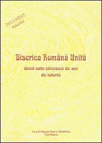 Biserica Romana Unita - 250 de ani de istorie